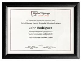 John Rodriguez's Certificate in Digital Signage Experts Group Certification Program